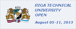RIGA TECHNICAL UNIVERSITY OPEN 2013