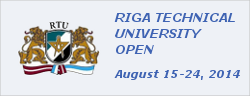 RIGA TECHNICAL UNIVERSITY OPEN 2014